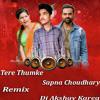 Tere Thumke | Sapna Choudhary | 2018 Remix--Dj Aky Karera