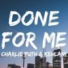 Charlie Puth Feat Kehlani Done For Me Kivanc Onder Club Remix Mp3