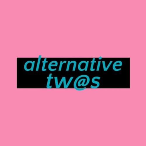 Alternative Tw@s Podcast