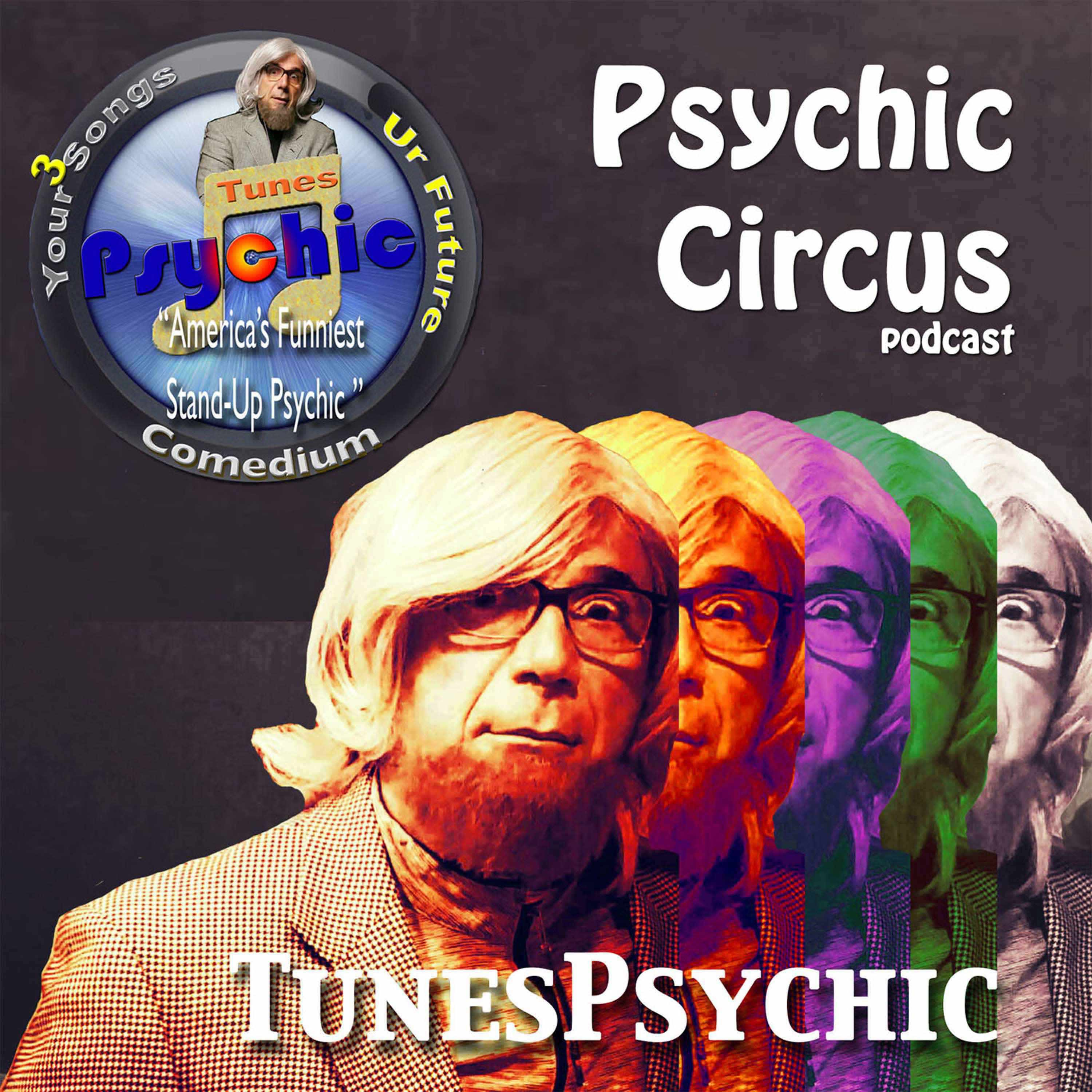 Psychic Circus w/Dr. Lars Dingman:  Diane's AFTERNOON DELIGHT, Mary & Elvis, Will sings about fruit.