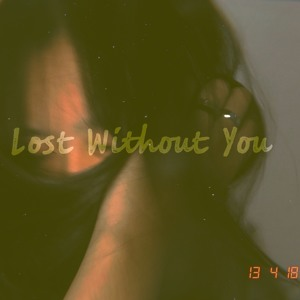 Lost Without You - Freya Ridings (short cover) להורדה
