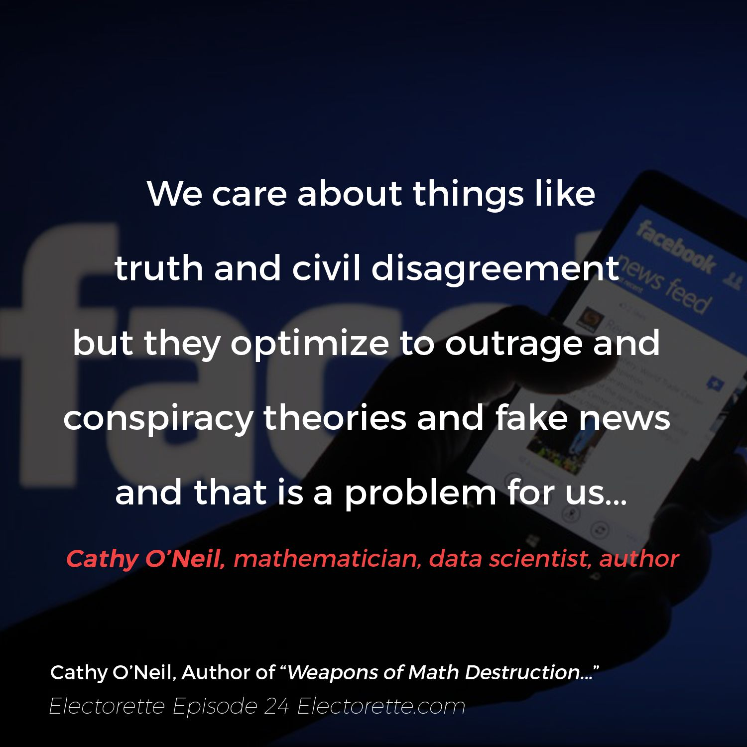 EPISODE TWENTY-FOUR | Weapons of Math Destruction with Cathy O'Neil