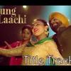 Laung Lachi Neru Bajwa New Song (192 Kbps)