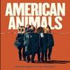*American Animals Full MoViE'2018 In 1080p HD/DVDRip/BluerayRip*