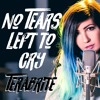 """No Tears Left To Cry"" (Cover by TeraBrite)"