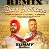 Daru Badnaam Param Singh Kamal Kahlon Remix Dj Sunny Qadian
