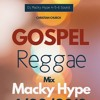 GOSPEL REGGAE MIX