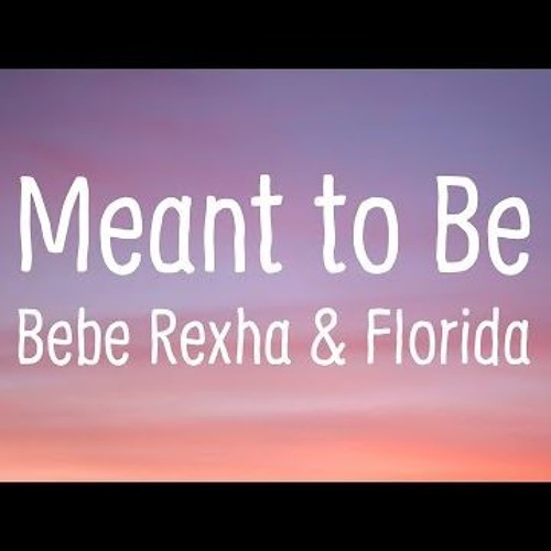 Meant To Be -Bebe Rexha ft. Florida Georgia Line (Audio)