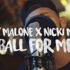 Ball For Me Post Malone Feat Nicki Minaj Kid Travis Cover Feat Rob Lola Mp3