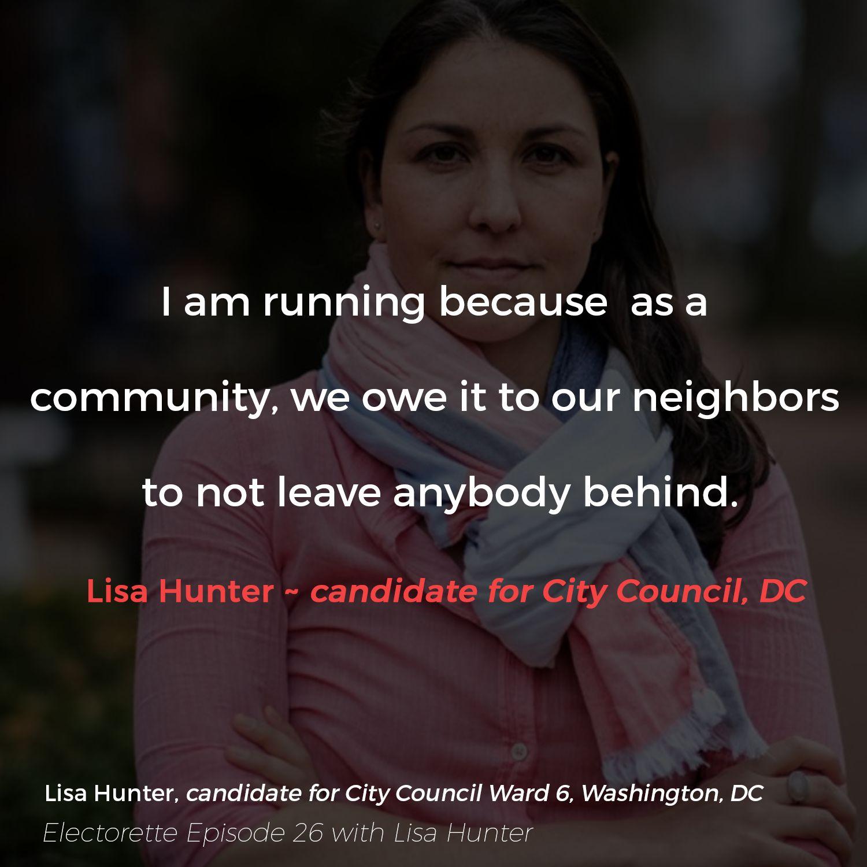 EPISODE TWENTY-SIX | Lisa Hunter, Candidate for DC City Council