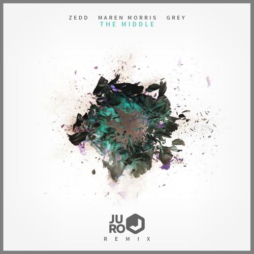 Zedd, Maren Morris & Grey - The Middle (Juro Remix) [PREMIERED BY JUICY M]