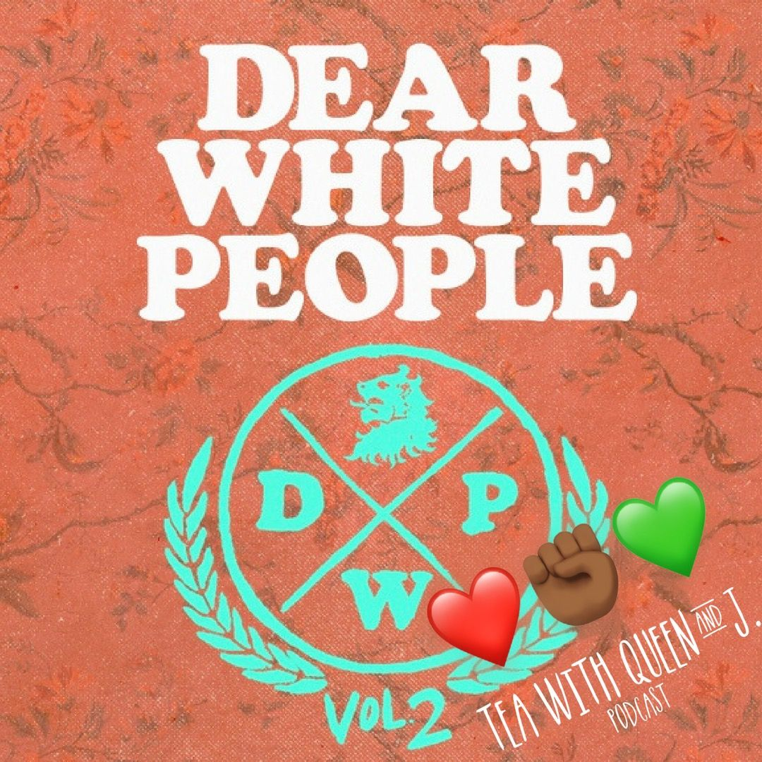 Dear Black People V2 Chapter 1 & 2