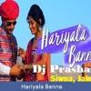 Hariyala Banna ( EDM MIX ) Dj Prashant Siwna, Jalore