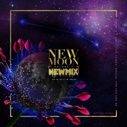 New Moon New Mix Vol. 7 by NaturalHiiigh