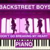 Backstreet Boys Don T Go Breaking My Heart Piano Cover Mp3