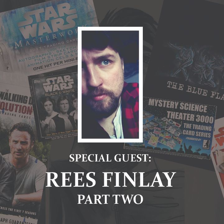 Episode 35: Rees Finlay (Part 2 of 2)