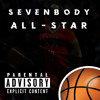 Sevenbody - All Star ⛹🏾‍♂️
