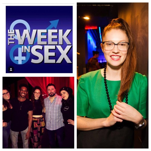 The Week In Sex - S3E18 Sex Bender/Picked Up By An In-The-Closet Millennial/Bachelorette Porn/Insatiable Carolyn Busa