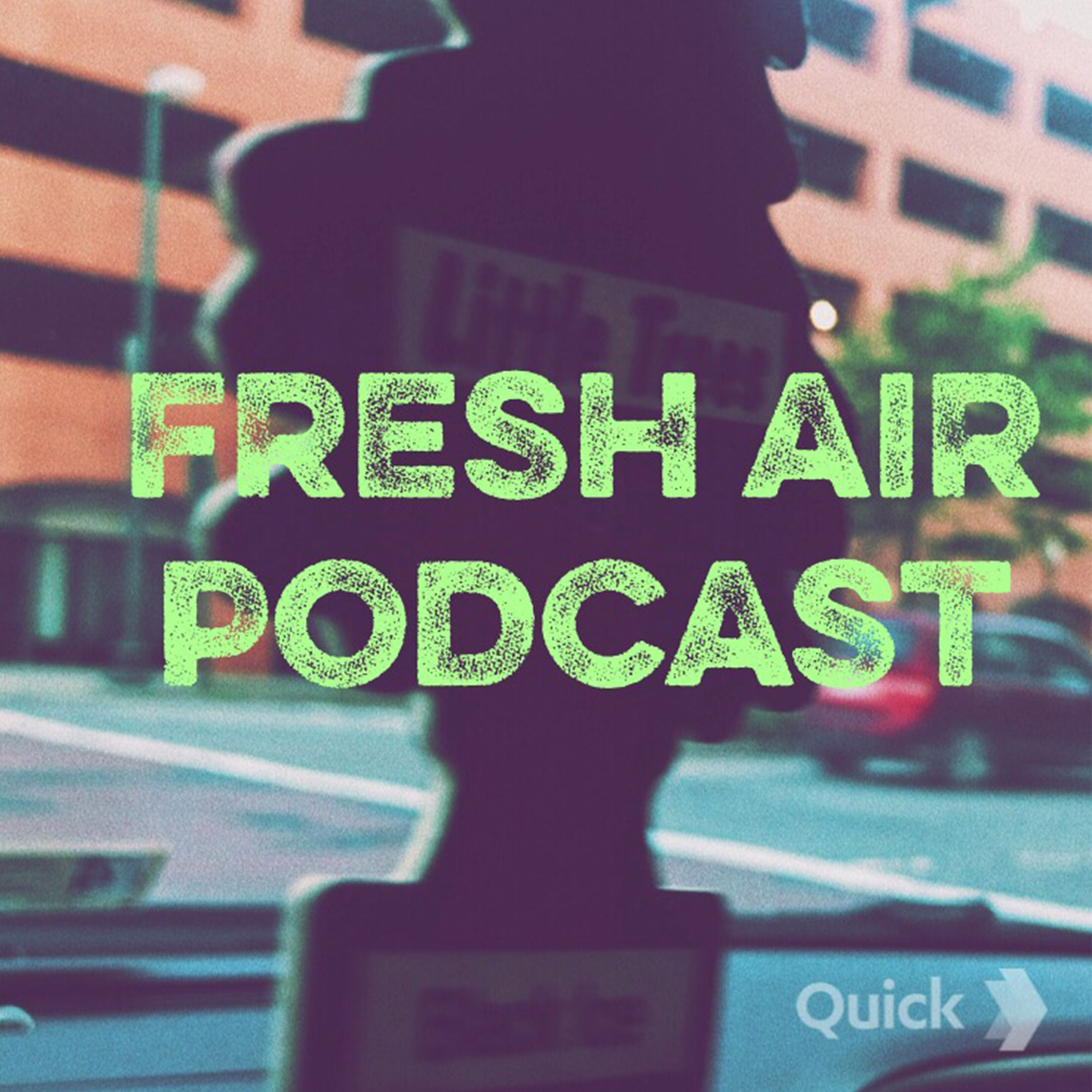Fresh Air Podcast episode 1