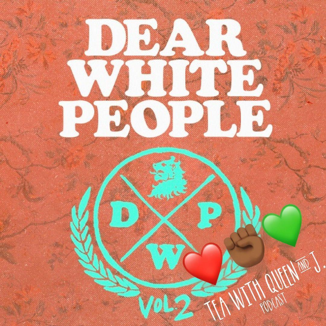 Dear Black People V2 Chapter 7 & 8