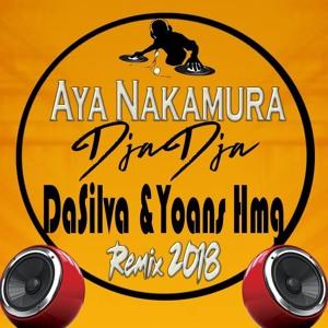 DJ Yoans & DaSilva x Aya Nakamura - Djadja (Remix) -(Vrs IntroMix) 2018 להורדה