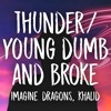 Thunder - Young dumb and broke medley | Instrumental karaoke