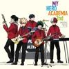 Boku no Hero academia S2 OST#11 - Just Another Hero
