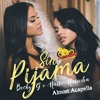 Becky G And Natti Natasha Sin Pijama Almost Acapella Descarga Descripción Mp3