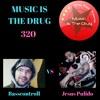 Corey Biggs Presents Music Is The Drug 320