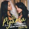 John Diaz X Giga Sin Pijama [ Extended Mix ] Becky G Natti Natasha Mp3
