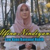 Alfina Nindiyani - Law Kana Bainanal Habib