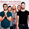 Maroon 5 - Three Little Birds (piano instrumental)