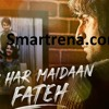 Kar Har Maidaan Fateh by Sukhwinder Singh & Shreya Ghoshal MP3 Song - Sanju Movie - Smartrena.Com