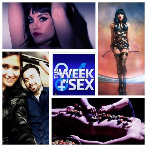 The Week In Sex - S3E21 Abby Hertz/Fan Masturbation/Breaking Sex Cleanse/Pegging/Erotic Dinner Parties