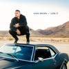 Kane Brown Lose it Dee Jay Silver Country Club VIP RADIO EDIT