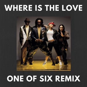 The Black Eyed Peas - Where Is The Love (One Of Six Remix) [FREE DOWNLOAD!] להורדה