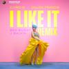 I Like It -  Cardi B (Dillon Francis Remix)