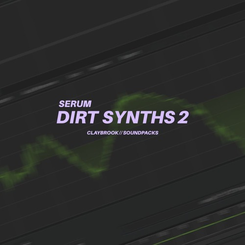 DIRT SYNTHS FOR SERUM 2 - Payhip