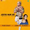 Jeeya Mar Ke (Tum Mile Dil Khile)   Parichay   Jonita Gandhi   Sangeet Samra  