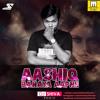Aashiq Banaya Club Mix Dj Shiva Mp3