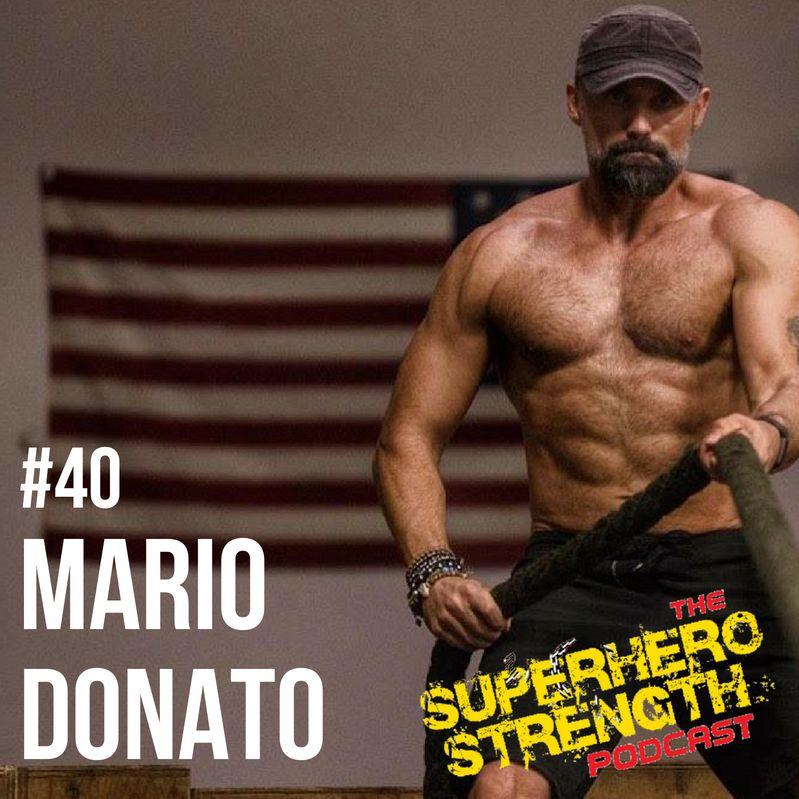 Ep40: Mario Donato [Trainer of the 'Wonder Woman' Cast]