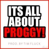 It´s all about PROGGY!