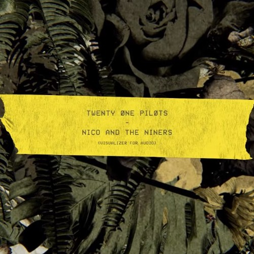Twenty One Pilots - Nico And The Niners [OFFICIAL AUDIO]