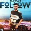 Follow_ Nawab Full Song Mista Baaz _ Korwalia Ma Mp3 Mp3