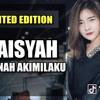 DJ AISYAH MAIMUNAH AKIMILAKU ♫ LAGU TIK TOK TERBARU REMIX ORIGINAL 2018