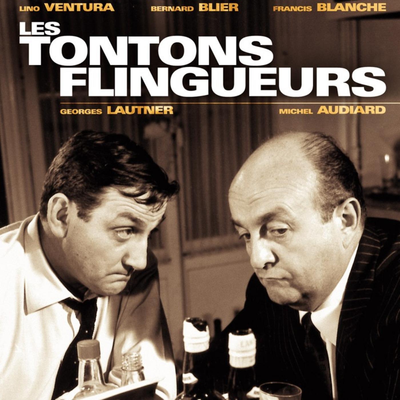 CINEMA | film LES TONTONS FLINGUEURS | CinéMaRadio