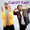 Candy Rain ft. Tone Stith