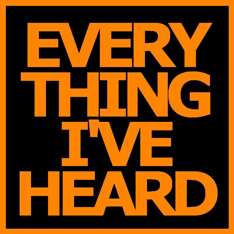 Everything I'Ve Heard | Himalaya