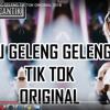 DJ GELENG GELENG ♪TIKTOK♪ ORIGINAL 2K18 BASSMAUBERE [♪Azua Music♪]