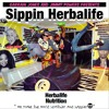 Sippin Herbalife - Garrain Jones feat. Jimmy Powers